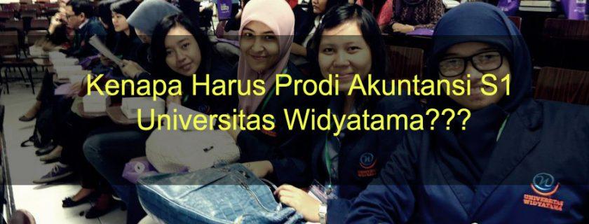 Kenapa Harus Prodi Akuntansi S1 Universitas Widyatama???